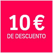 Promoción 10 € de descuento